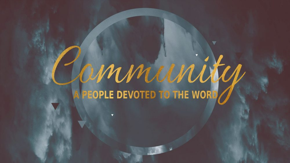 Community: A People Devoted To the Word Image