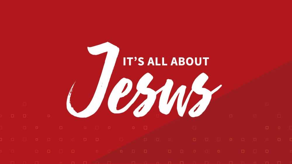 It's All About Jesus Image