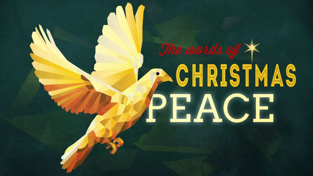 The Words of Christmas: Peace Image