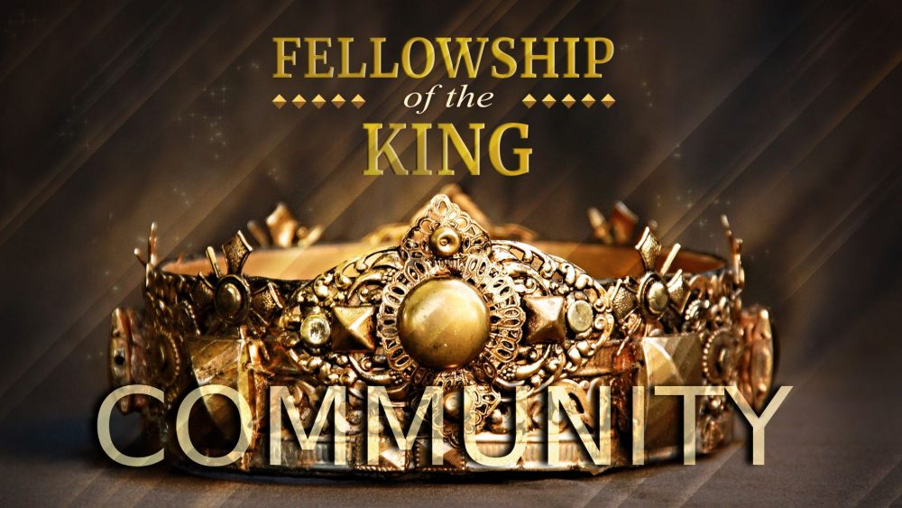 Community: Fellowship of the King Image