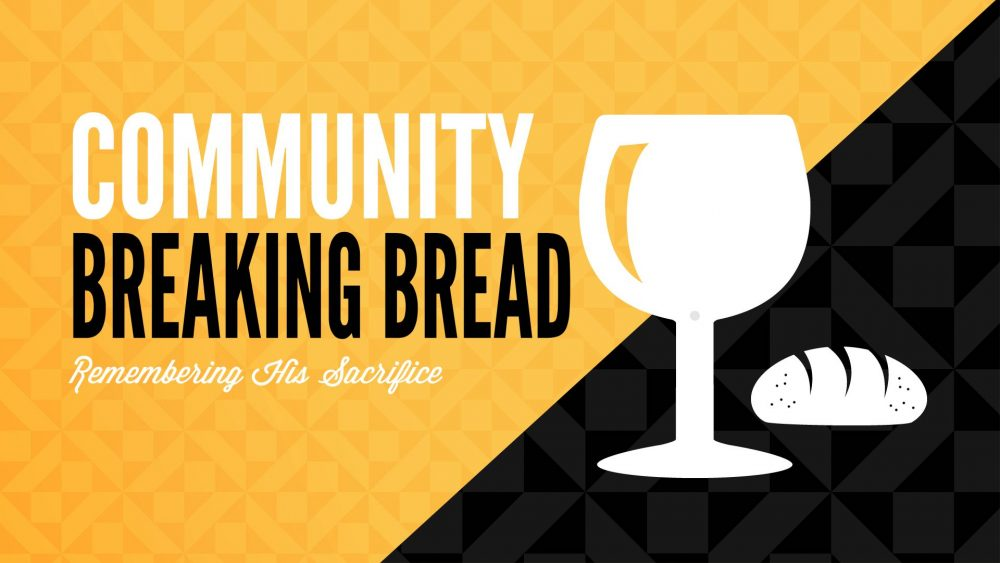 Community: Breaking Bread Image