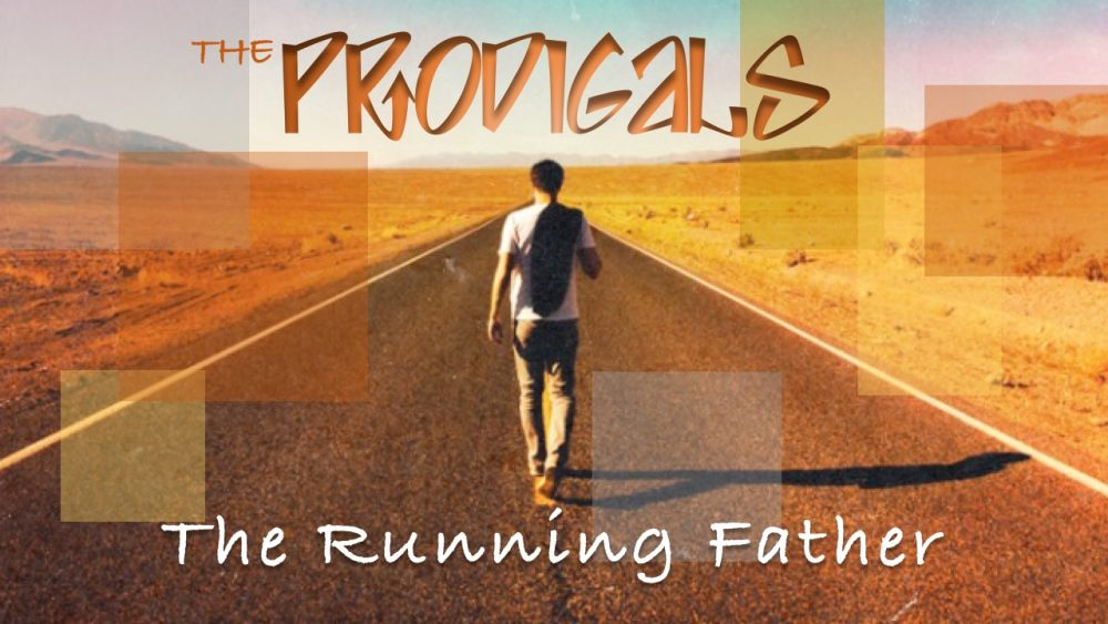 THE PRODIGALS: The Running Father Image