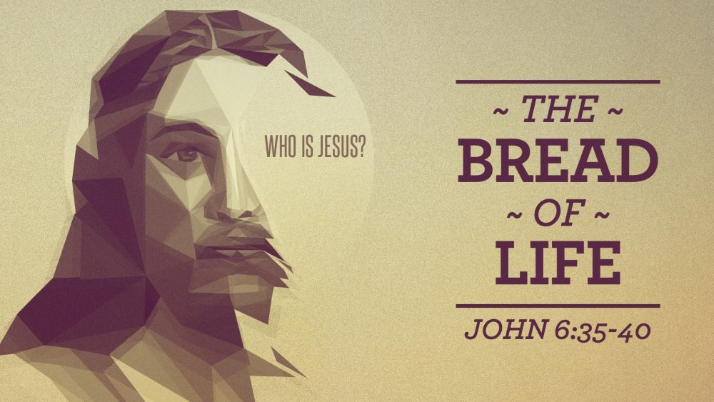 Who Is Jesus? The Bread of Life Image