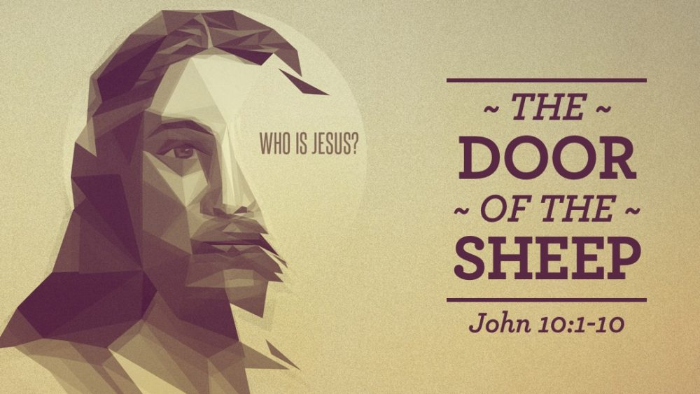 Who Is Jesus: Door of the Sheep Image