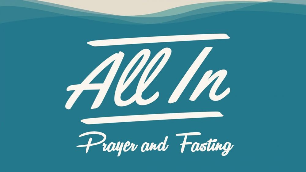 All In: Prayer and Fasting Image