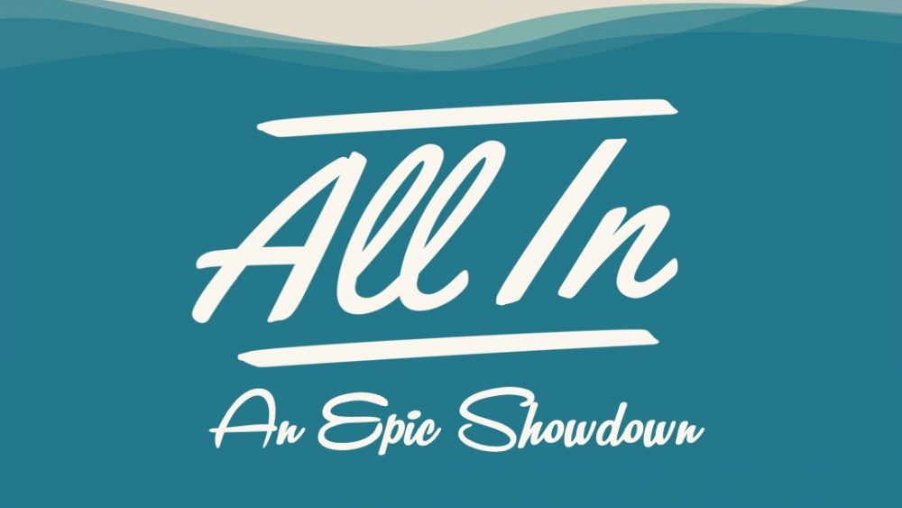 All In: An Epic Showdown