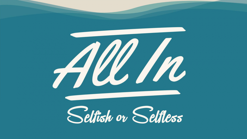 All In: Selfish or Selfless Image