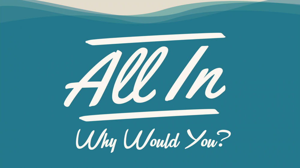 All In: Why Would You? Image