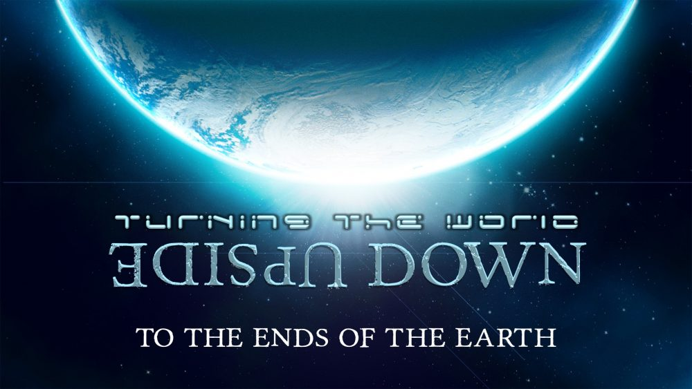 Turning the World Upside Down: To the Ends of the Earth Image