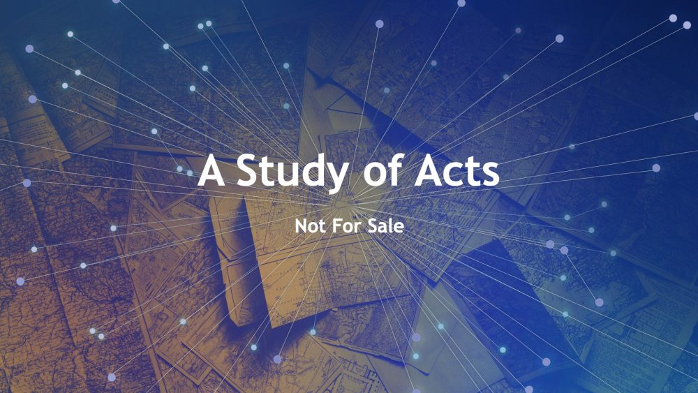 A Study of Acts: Not For Sale