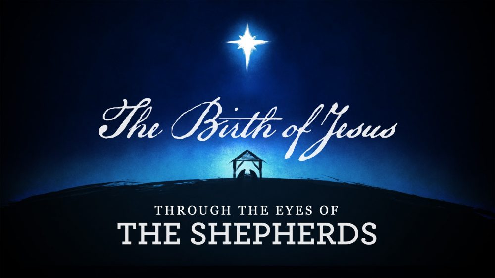 The Birth of Jesus: Through the Eyes of the Shepherds Image