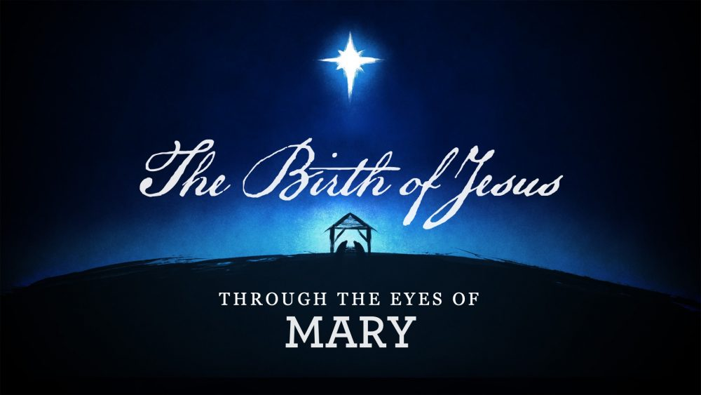 The Birth of Jesus: Through the Eyes of Mary Image
