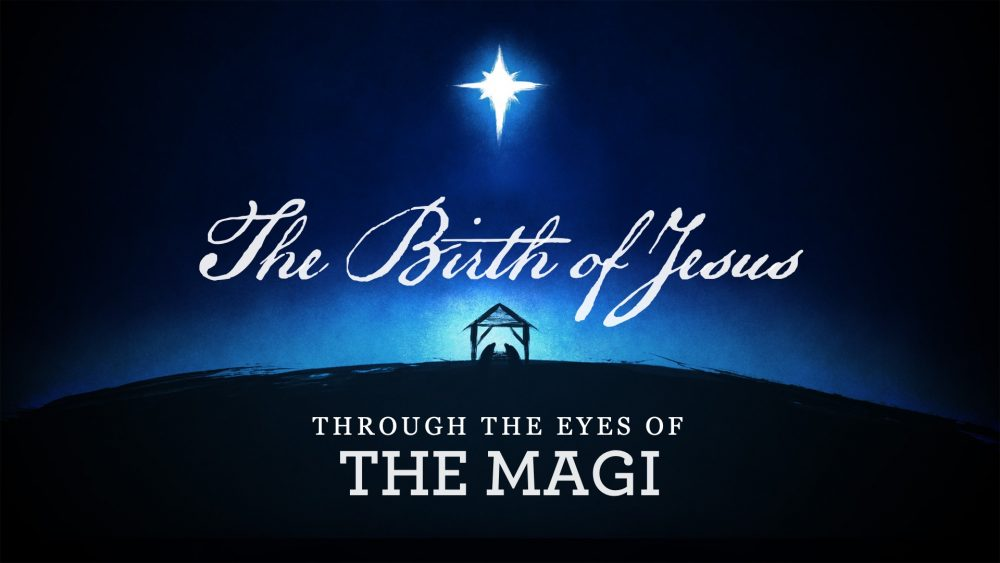 The Birth of Jesus: Through the Eyes of The Magi Image
