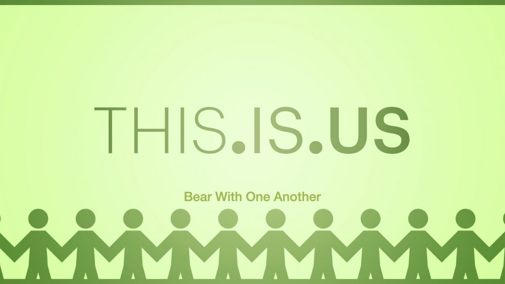 THIS.IS.US: Bear With One Another Image
