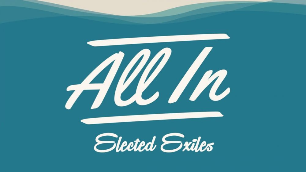 All In: Elected Exiles Image