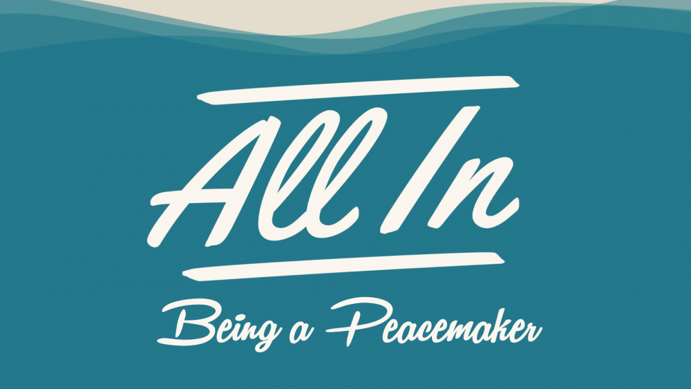 All In: Being a Peacemaker Image