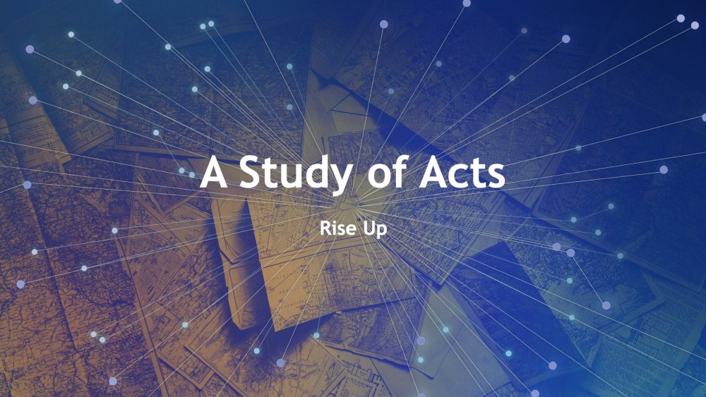 A Study of Acts: Rise Up Image