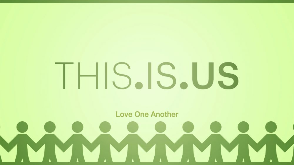 THIS.IS.US: Love One Another Image
